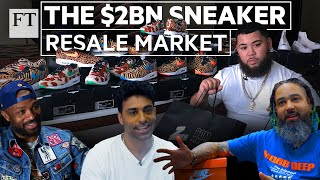 The $2bn sneaker resale market: How entrepreneurs are cashing in | FT Features