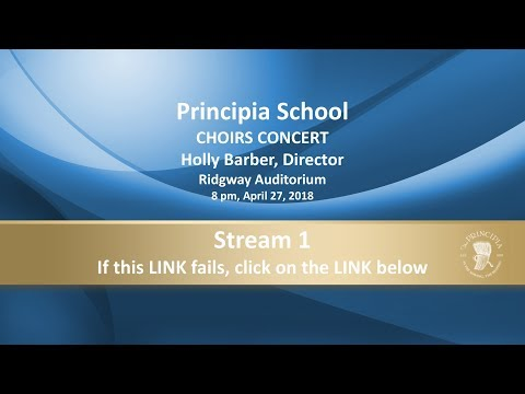 Principia School - CHOIRS CONCERT - April 27, 2018