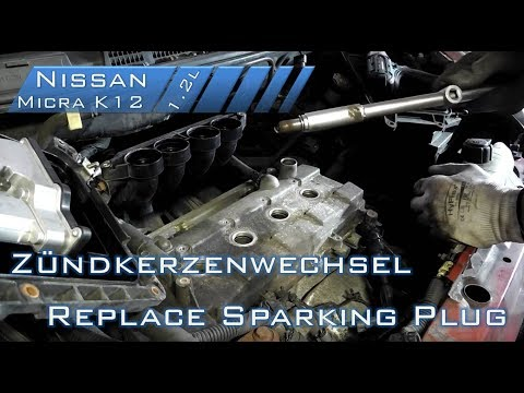 Replace sparking plug / Zündkerzenwechsel - Nissan Micra K12