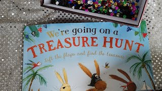 """We're Going On A Treasure Hunt"""