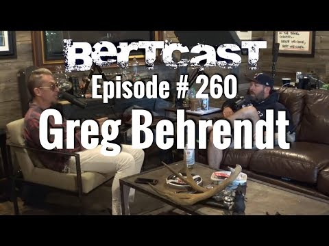 Bertcast # 260 - Greg Behrendt & ME