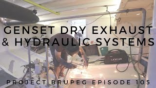 Genset Dry Exhaust & Hydraulic System Testing - Project Brupeg Ep. 105