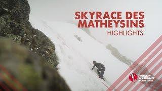 SKYRACE DES MATHEYSINS 2019 - HIGHLIGHTS / SWS19 - Skyrunning