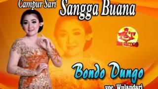 Download lagu SANGGA BUANA-CAMPURSARI SANGGA BUANA- BONDO DUNGO-WULANDARI