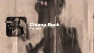 Overseer - Chump Rock