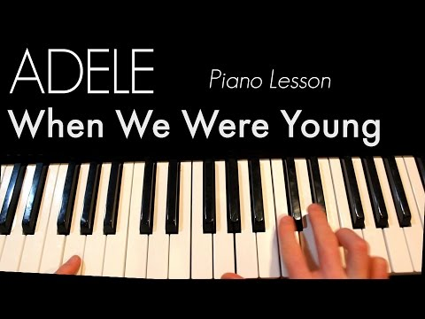Adele - When We Were Young Piano Lesson | Craig&Olivia