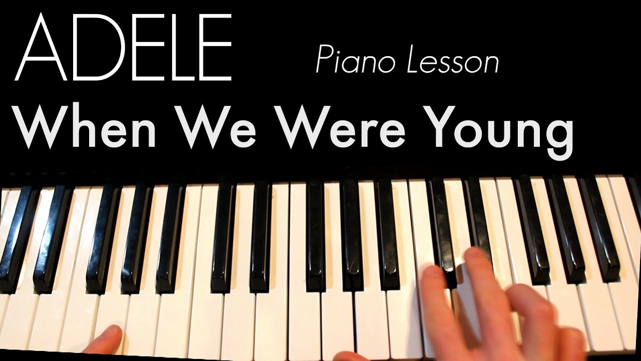 Adele when we were young piano lesson craigolivia youtube adele when we were young piano lesson craigolivia hexwebz Image collections