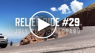 Relief Ride 29 | July 2019 | Colorado