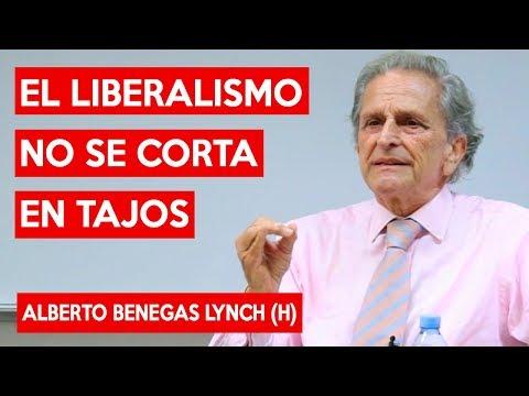 El LIBERALISMO no se corta en tajos - Alberto Benegas Lynch (h)