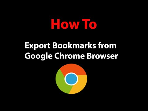 How To Export Bookmarks From The Chrome Browser As An HTML File ?