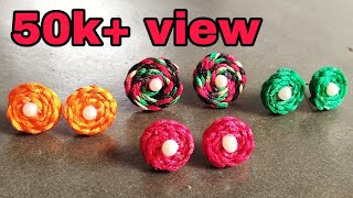 DIY silk thread tops earrings making handmade jewellery handcraft new design earrings