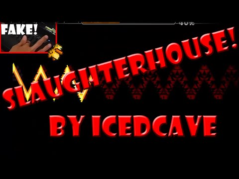 Geometry Dash [2.0] (S4T4N1C 1MP0551BL3 D3M0N) SlaughterHouse by IcEDCave (FAKE!)