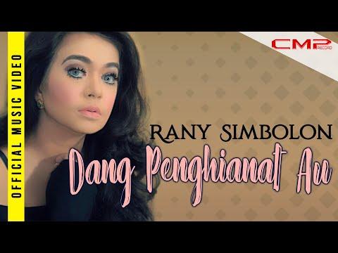 Rany Simbolon - Dang Penghianat Au -