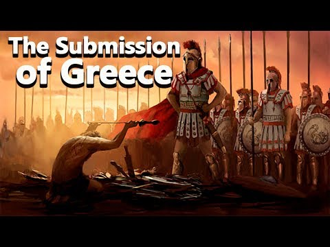 Alexander: The Submission of Greece – Alexander the Great Ep 07 – See U in History