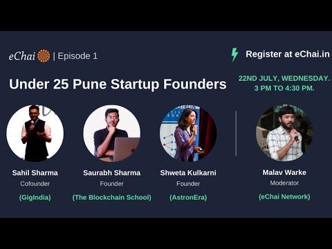 Under 25 Pune Startup Founders Episode 1 ft. Sahil(GigIndia) Saurabh(TBS) Shweta(AstronEra)