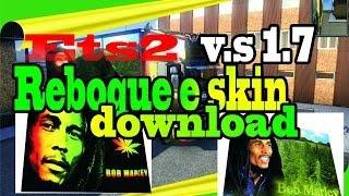 Ets2 simulator2, 720 HD Skin e Reboque , Bob Marley, para Download
