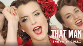 That Man (Caro Emerald cover) - Feat. The Satin Dollz