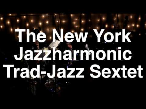 Mr. Jelly Lord,  NY Jazzharmonic, trad-jazz sextet