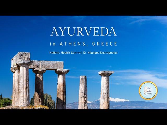 Ayurveda in Athens, Greece   Holistic Health Centre - Dr Nikolaos Kostopoulos