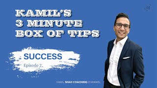 [SUCCESS EP02] Kamil's 3 Minute Box of Tips