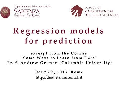 Andrew Gelman - Regression Models for Prediction