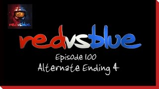 Alternate Ending 4 - Episode 100 - Red vs. Blue Season 5