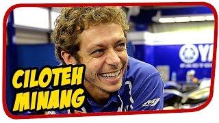 Valentino Rossi Ciloteh Minang Lucu part 1