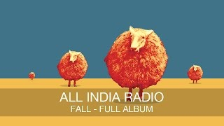All India Radio Fall FULL ALBUM