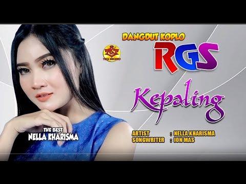 Nella Kharisma-Kepaling-Dangdut Koplo-RGS