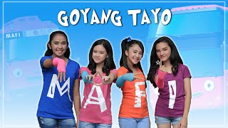 MAFI - Goyang Tayo (Official Music Video)