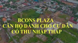 BCONS PLAZA FLYCAM (Giá 1 tỷ 450 cho căn hộ 2PN & 2WC)