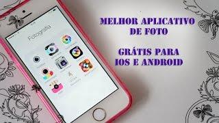 Melhor Aplicativo de Foto - Grátis para IOS e Android - Por Jéssica Freitas
