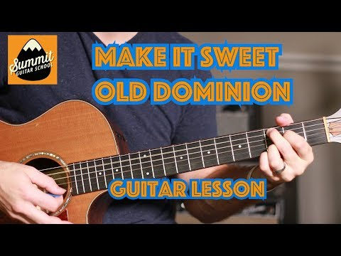 Make It Sweet--Old Dominion--Beginner Guitar Lesson--with lead line