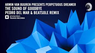 Armin van Buuren presents Perpetuous Dreamer The Sound of Goodbye (Pedro Del Mar & Beatsole Ext)