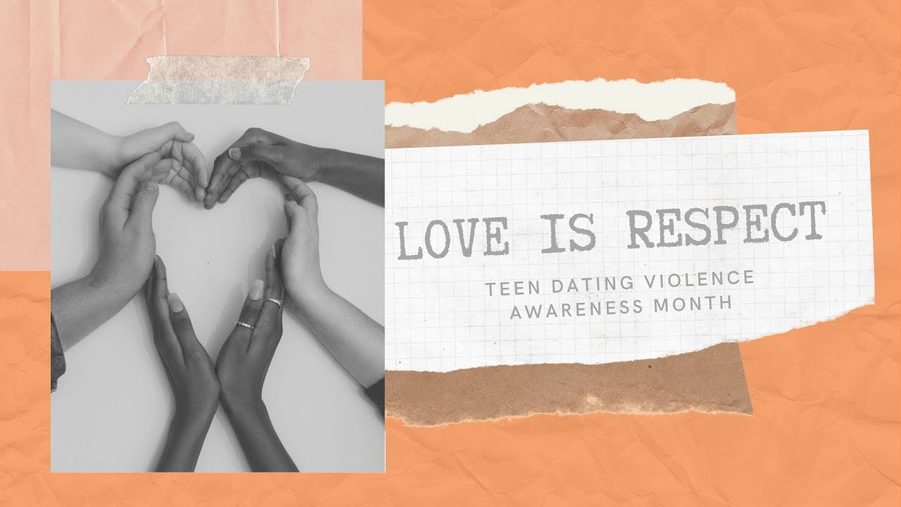 PSA: Love is Respect - Teen Dating Violence Awareness Month