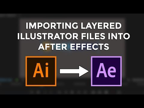 How To Import Adobe Illustrator Layers into Adobe After Effects in 2020