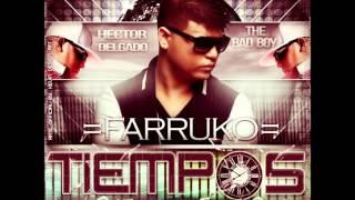 Farruko - Tiempos (TRIBUTO A HECTOR ''EL FATHER'')