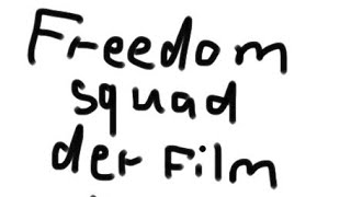 #02 Freedomsquad Der Film (Paluten,Maudado,Zombey,Glp) Animation