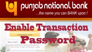 vuclip PNB Internet Banking - Enable Transaction Password With Netbanking