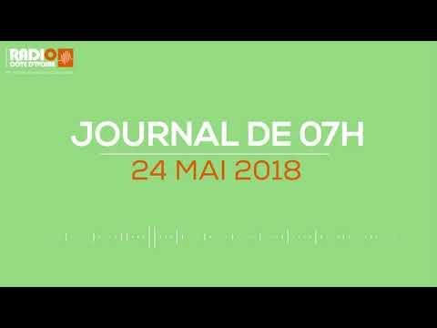 Le journal de 07H00 du 24 mai 2018 - Radio Côte d'Ivoire