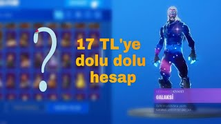 Getting 61 Skinned Fortnite Accounts for 17 TL! / Even galaxy have