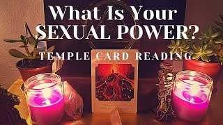 Temple READING - 🔮 What is your SEXUAL POWER? ❤️