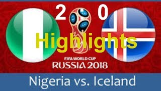 Highlights Nigaria vs Iceland Match |World Cup 2018|Football Live Score| Goals with MiKi TV