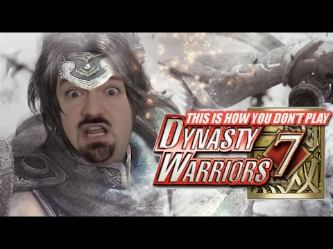 This is How You DON'T Play Dynasty Warriors 7