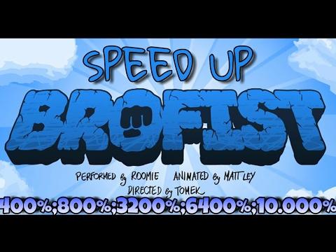 BROFIST - Speed Up 400%;800%;1600%;3200%;6400%;10.000%