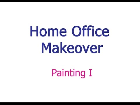 Home Office Makeover:  Painting 1