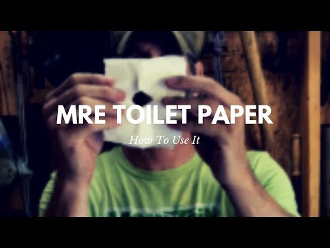 How to Use MRE Toilet Paper