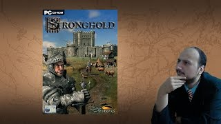 "Gaming History: Stronghold ""The right castle builder at the right time"""