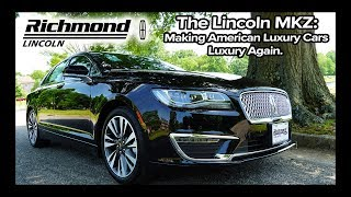 2019 Lincoln MKZ: American Luxury At Its Roots