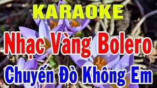 Karaoke Nhạc Vàng Trữ Tình Bolero Hòa Tấu | Liên Khúc Nhạc Sống Chuyến Đò Không Em | Trọng Hiếu
